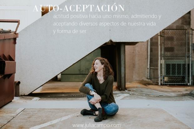 auto-aceptacion_juliacampo-com_psicologia-sexologia-fertilidad_barcelona-tiana
